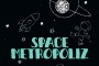 Space Metropoliz in streaming